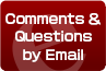 Comments & Questions by Email